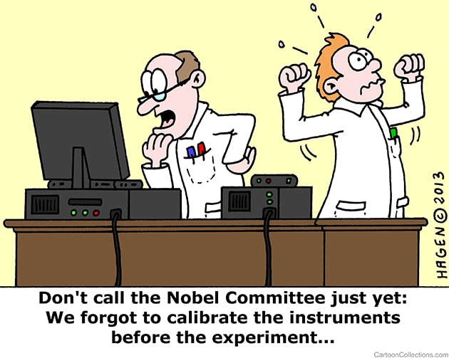 Scientists Who Forgot to Calibrate Their Equipment